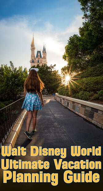 2018 Disney World Vacation Planning Guide - Disney Tourist